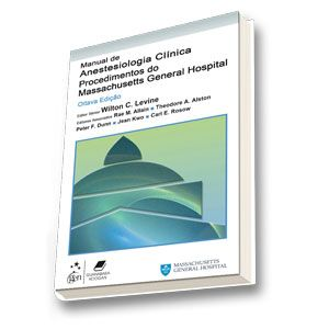 Manual de Anestesiologia Clínica-Procedimentos do Massachusetts General Hospital